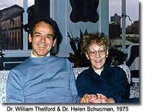 Les scribes, Dr Helen Schucman et Dr Bill Thetford